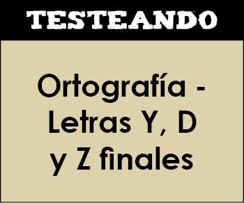 Ortografía - Letras Y, D y Z finales. 2º Primaria - Lengua (Testeando)